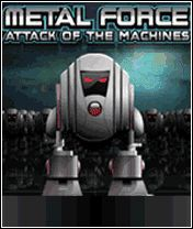 Атака Металлических Машин (Metal Force: Attack Of The Machines)