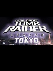 Лара Крофт - Расхитительница Гробниц: Токио (Lara Croft - Tomb Raider Legend: Tokyo)