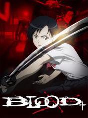 Кровь+ (Blood+)