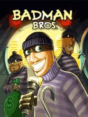 Братья жулики (Badman Bros)