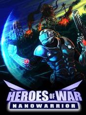 Герои войны: Нановоин (Heroes of War: Nanowarrior)