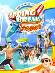 Spring Break: Fever