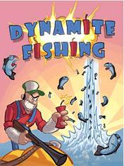Рыбалка с динамитом (Dynamite Fishing)