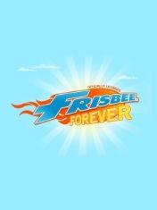 Фрисби навсегда (Frisbee Forever)