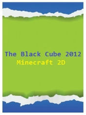 The Black Cube: Minecraft 2D Mobile