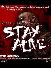 Остаться в живых (Stay Alive)